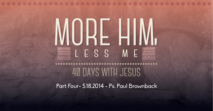 18.05.2014 - Message by Ps. Paul Brownback - The Bridge Church in Denton, TX