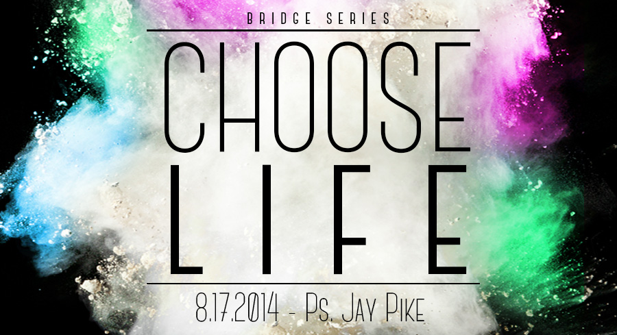 2014.08. 17 - Message by Ps. Jay Pike - The Bridge Church in Denton, TX