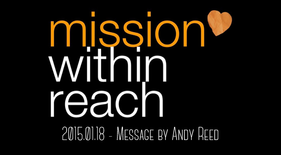 2015.01.18 - Message by Andy Reed - The Bridge Church in Denton, TX