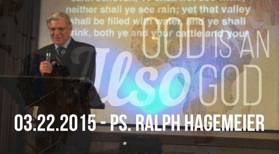 03.22.2015 - Message by Ps. Ralph Hagemeier - The Bridge Church in Denton, TX