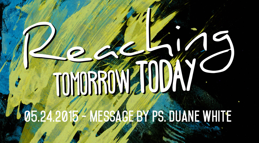 05.24.2015 - Message by Ps. Duane White - The Bridge Church in Denton, TX